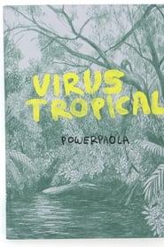 Tropical Virus
