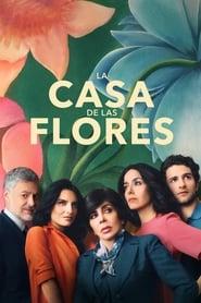 Assistir La casa de las flores Online Gratis