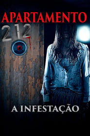 Apartamento 212 – A Infestação Dublado