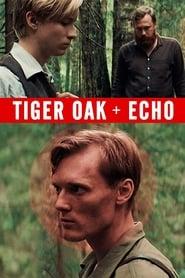 Tiger Oak + Echo
