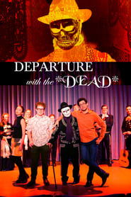 Departure with the Dead