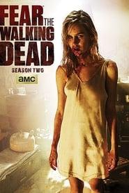 Fear the Walking Dead 2ª Temporada