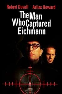 The Man Who Captured Eichmann