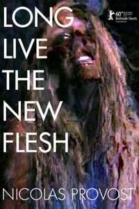 Long Live the New Flesh