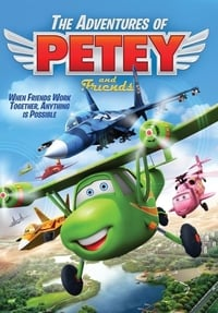The Adventures of Petey and Friends (2016)