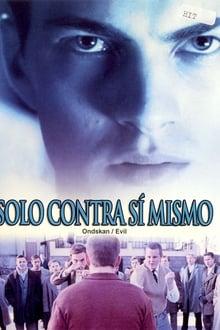 Evil (Ondskan) (2003)