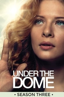 Under the Dome Saison 3