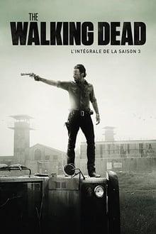 The Walking Dead Saison 3