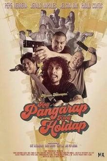 Watch Ang Pangarap Kong Holdap (2018)