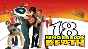18 Fingers of Death!