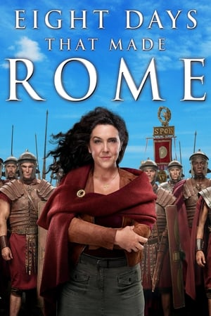 8 Days That Made Rome