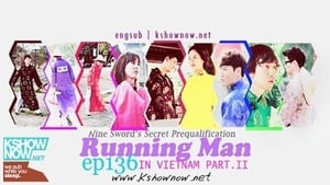 Running Man Season 1 :Episode 136  Legend of the Nine Swords (Asia Race Part III, Vietnam)