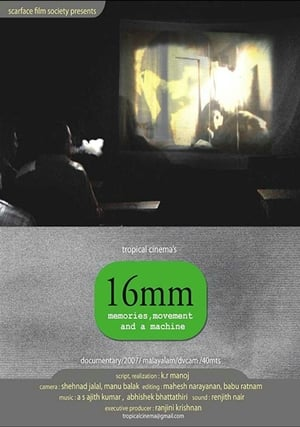 16mm: Memories, Movement and a Machine