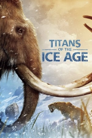 Titans of the Ice Age (2013)