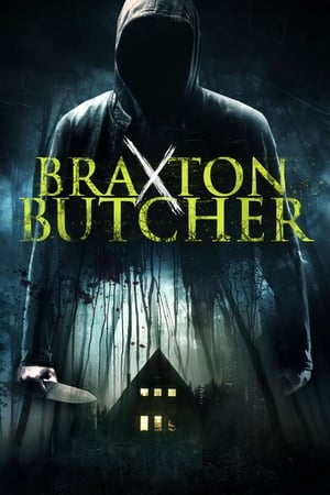 Braxton Butcher AKA. The Butchering (2015)