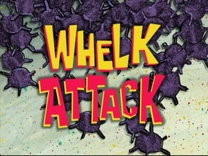 SpongeBob SquarePants Season 7 : Whelk Attack