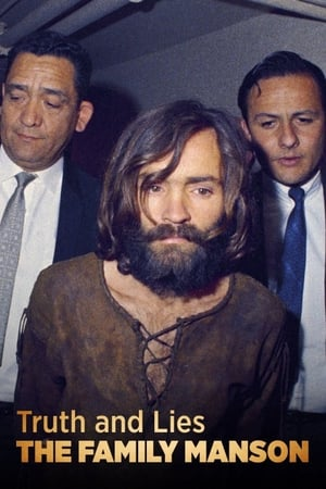Watch Truth and Lies: The Family Manson Full Movie