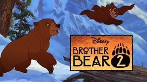 Watch Brother Bear 2 (2006)