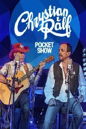 Chrystian & Ralf - Pocket Show 2