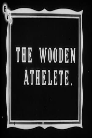 Watch The Wooden Athelete Full Movie