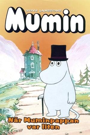 Mumin - När Muminpappan var liten