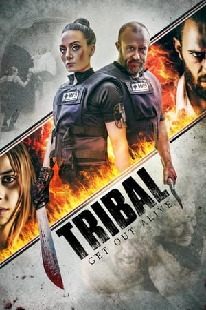Watch Tribal: Get Out Alive Full Movie