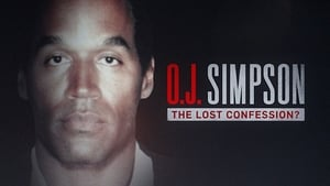 O.J. Simpson: The Lost Confession?