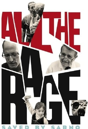 All the Rage (Saved by Sarno) (2016)
