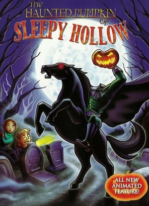 The Haunted Pumpkin of Sleepy Hollow (2002)