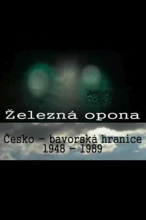 Železná opona - Česko-bavorská hranice 1948-1989