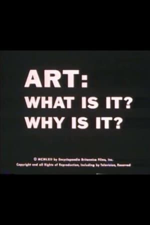 Art, what is it? Why is it?