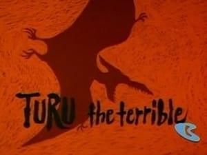 Turu the Terrible