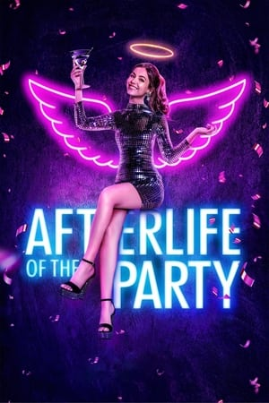 Watch Afterlife of the Party Full Movie