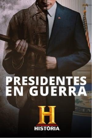 Presidentes en Guerra
