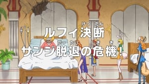 One Piece Season 18 :Episode 766  Luffy's Decision - Sanji on the Brink of Quitting!