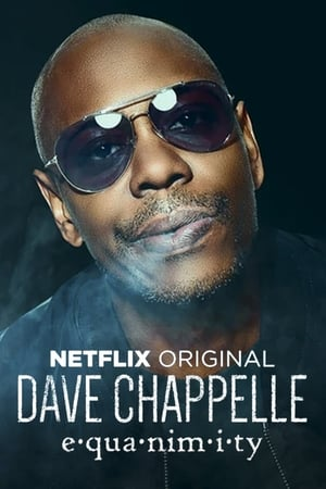 Watch Dave Chappelle: Equanimity Full Movie