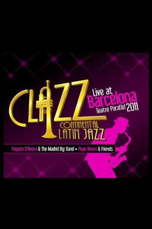Paquito D'Rivera & The Madrid Big Band - Clazz Continental Latin Jazz - Live At Barcelona