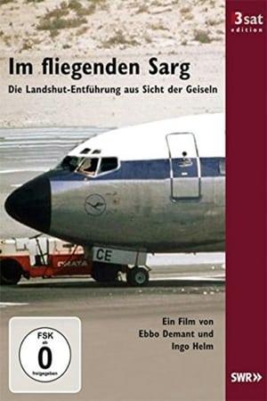 Im fliegenden Sarg - Die Landshut-Entführung aus Sicht der Geiseln