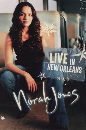 Norah Jones: Live in New Orleans