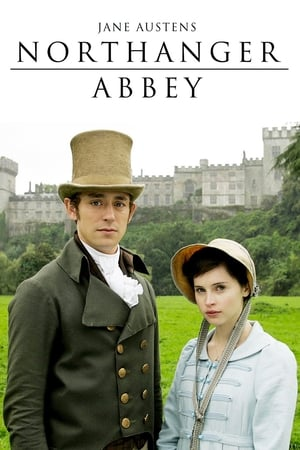 Watch Northanger Abbey Full Movie