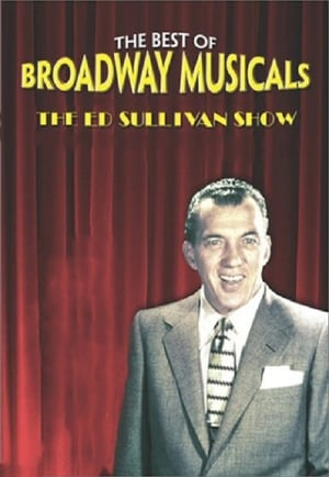 Great Broadway Musical Moments from the Ed Sullivan Show