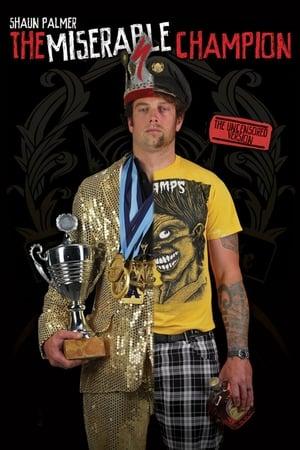 Shaun Palmer - The Miserable Champion
