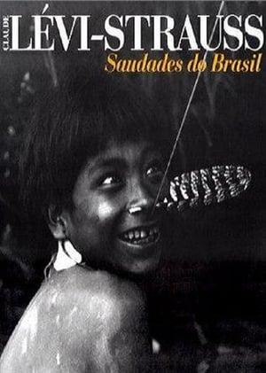 Lévi Strauss - Saudades do Brasil