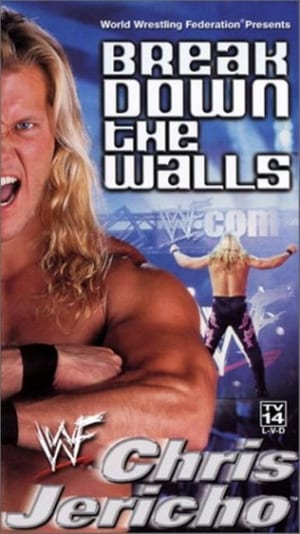 WWF: Chris Jericho - Break Down the Walls