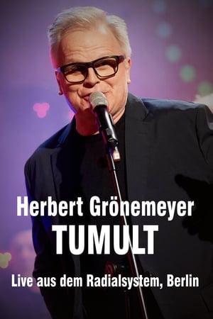 Herbert Grönemeyer - Tumult - Live aus dem Radialsystem, Berlin
