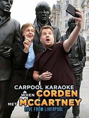 Carpool Karaoke: When Corden Met McCartney Live From Liverpool