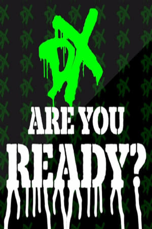 WWE Network Collection: DX - Are You Ready?