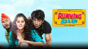 Running Shaadi (2017) HD 720p Watch Online and Download