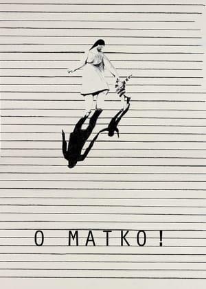 O MATKO!