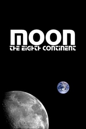 Moon: The Eighth Continent